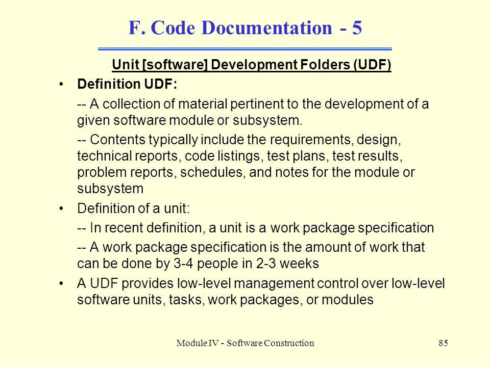 Unit [software] Development Folders (UDF)
